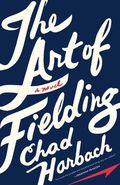 The-Art-of-Fielding--A-Novel2